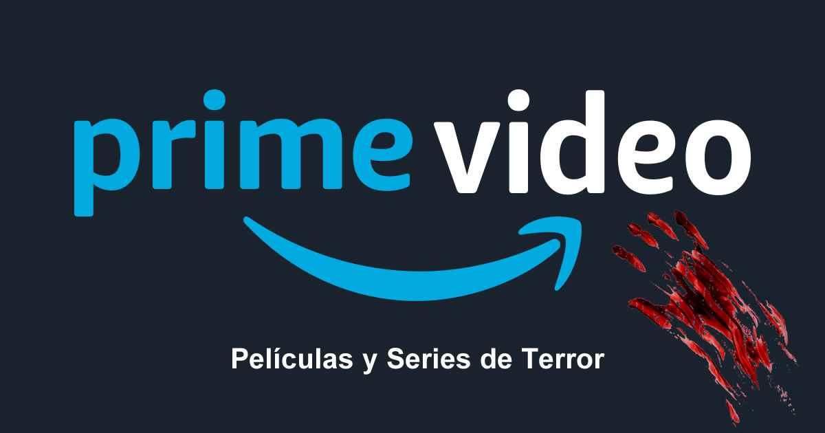 ver series de terror y peliculas de miedo en prime video